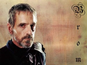 Jeremy Irons as Brom in Eragon